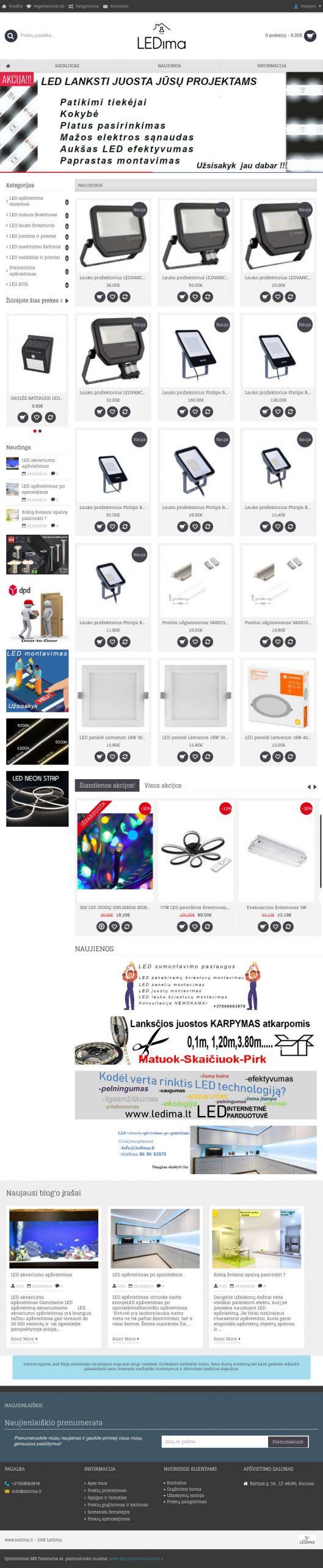 ledima.lt –  elektroninė parduotuvė,  kuri specializuojasi  LED apšvietimo technikoje.
